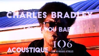 Charles Bradley - Lovin you baby - Acoustique @Le106