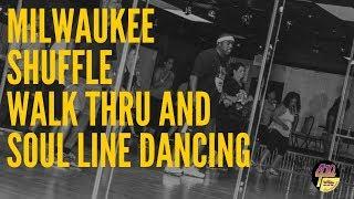 Milwaukee Shuffle Walk Thru and Soul Line Dance - Dallas, Tx