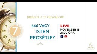 7. 666 vagy Isten pecsétje?