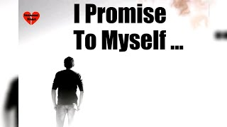 A Promise To Myself Status||Positive Motivational||Change Life||Quotes & Status Video