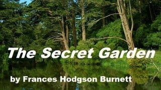 THE SECRET GARDEN - FULL AudioBook by Frances Hodgson Burnett - Dramatic Reading