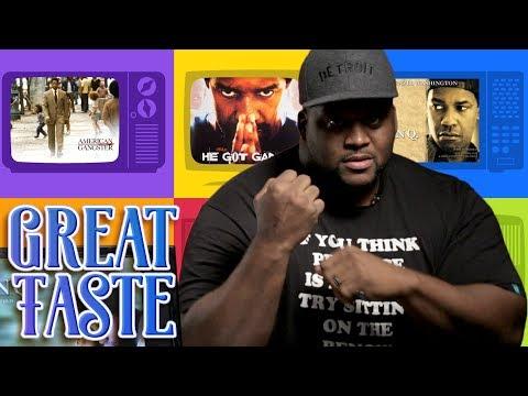 The Best Denzel Movies ft.Spice Adams | Great Taste