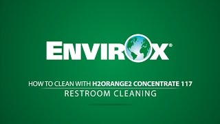 EnvirOx H2Orange2 Concentrate 117 - Restroom Cleaning