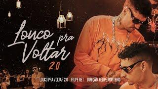 Filipe Ret   Louco Pra Voltar 2.0 (Clipe Oficial)