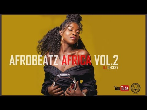 Download 2019 Latest Hits Nigeria And Ghana Afrobeat Video