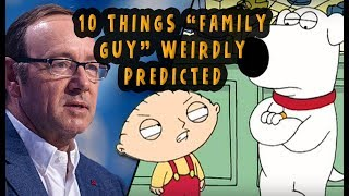 "10 Things ""Family Guy"" Weirdly Predicted"
