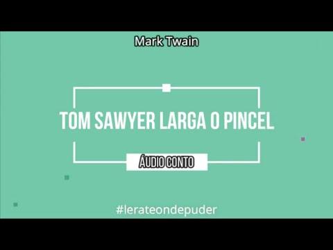 Áudio Conto Tom Sawyer Larga o Pincel