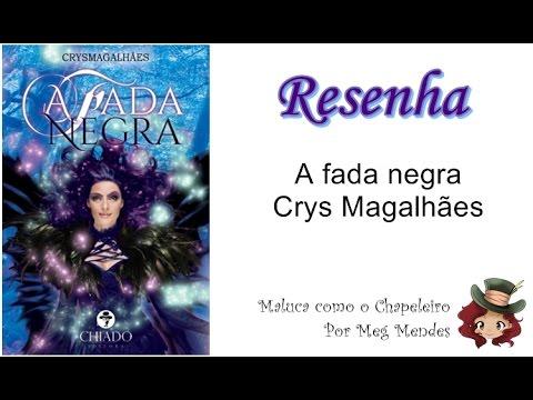 RESENHA | A fada negra - Crys Magalhães