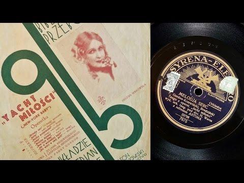 """""""Melodia serc"""" - Aston, 1933"""