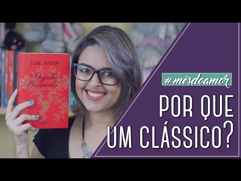 ORGULHO E PRECONCEITO E AS LIÇÕES DE VIDA (TEMQUELER #18)