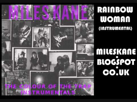 Miles Kane - Rainbow Woman (Instrumental)