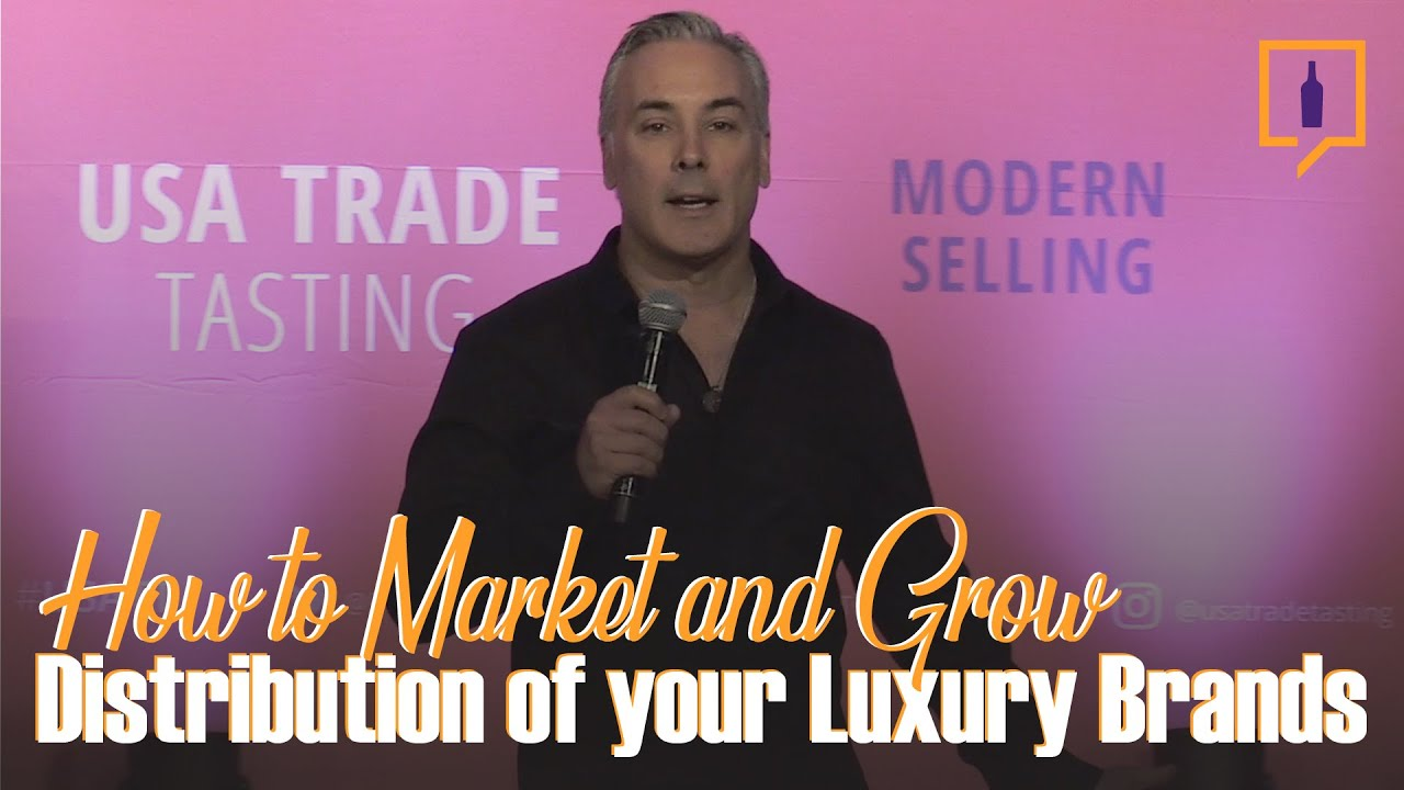 How To Market and Grow Distribution Of Your Luxury Brands