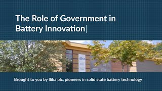 What is the Role of Government in Battery Innovation?