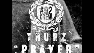 Thurz - Prayer