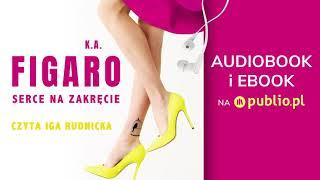 Serce na zakręcie. K.A. Figaro. Audiobook PL