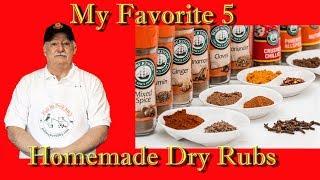 My Favorite 5 Homemade Dry Rubs