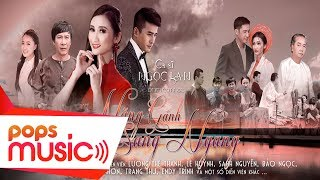 Phim Ca Nhạc Nặng Gánh Sang Ngang | Lương Thế Thành, Ngọc Lan, Lê Huỳnh, Sang Nguyễn, Thành Nhơn