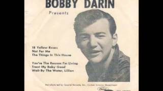 Bobby Darin - The Things in This House