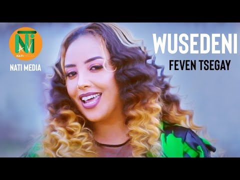 Nati TV - Feven Tsegai | Wusedeni {ውሰደኒ} - New Eritrean Music 2020 [Official Video]