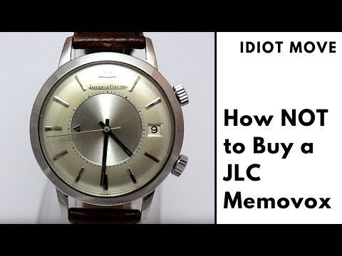 Idiot Move: How NOT to Buy A Jaeger-LeCoultre Memovox