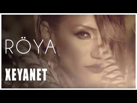 Röya - Xeyanet - (klip)