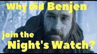 Why did Benjen join the Night's Watch?