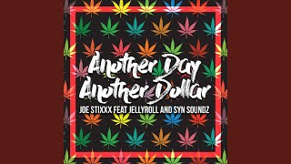 Another Day Another Dollar (feat. Jellyroll & Syn Soundz)