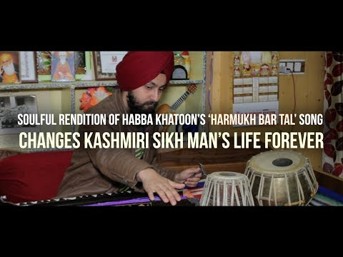 Soulful Rendition of Habba Khatoon's 'Harmukh Bar Tal' song Changes Kashmiri Sikh Man's Life Forever