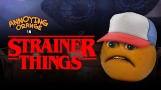 Annoying Orange - Strainer Things #Shocktober