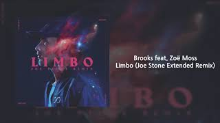 Brooks feat. Zoë Moss - Limbo (Joe Stone Extended Remix) 클럽노래 추천