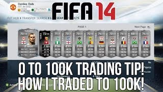 Fifa 14 Ultimate Team Trading Tip - How I Traded To 100k! (0 To 100k)