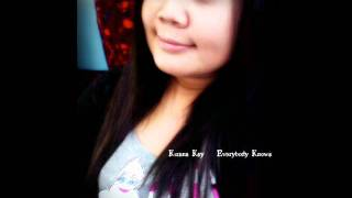 Everybody Knows (John Legend) - Kirana Kay cover.wmv