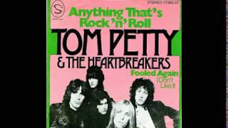 Tom Petty & The Heartbreakers - Anything That's Rock'n'Roll - 1976