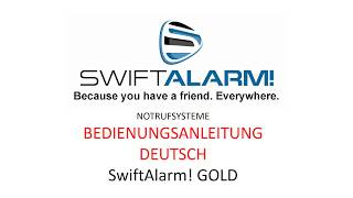 SwiftAlarm! NOTRUFSYSTEME BEDIENUNGSANLEITUNG-DEUTSCH VIDEO