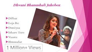 Dhvani Bhanushali Jukebox