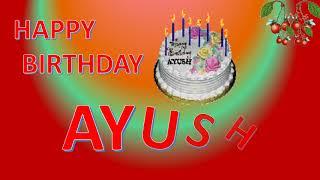 Happy Birthday Song Of Ayush 免费在线视频最佳电影电视节目 Viveos Net