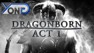 Dragonborn Act I (Skyrim Fan Movie)