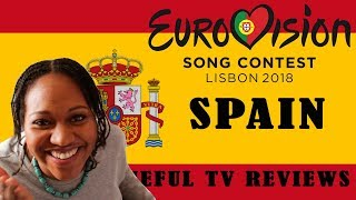 Eurovision 2018 - SPAIN - Tuneful TV Reaction & Review