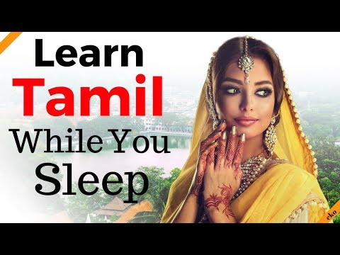 Learn Tamil While You Sleep 😀  Most Important Tamil Phrases and Words 😀 English/Tamil (8 Hours)