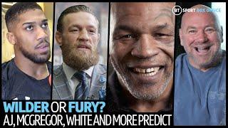 Wilder v Fury 2 predictions! Who wins the rematch? AJ, Mike Tyson, Conor McGregor and more predict