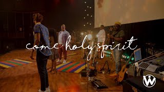 We Will Worship  Come Holy Spirit (Uthando)[feat. Torch Everblazing]