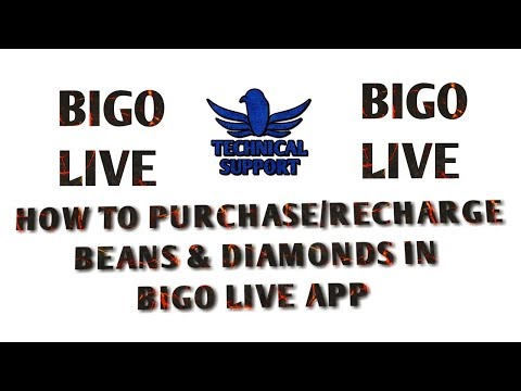 How To Recharge BIGO LIVE APP. How To Purchase DIAMONDS AND BEANS In BIGO LIVE APP. Mp3