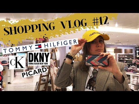 SHOPPING VLOG#12...TOMMY HILFIGER, CALVIN KLEIN, DKNY, PICARD...