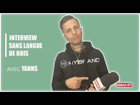 Yanns : l'interview sans langue de bois