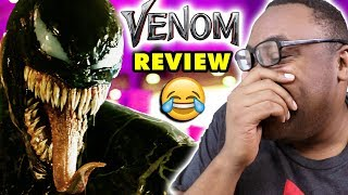 VENOM IS HILARIOUS! Venom Movie Review & Rant
