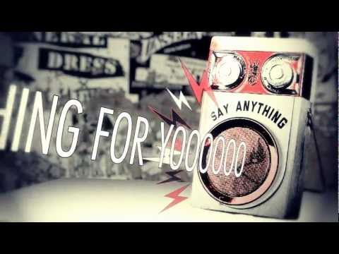 Say Anything Lyric Video