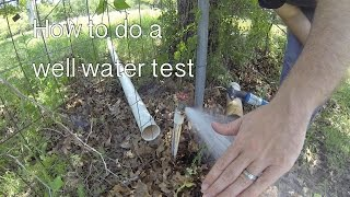 How to do a well water test