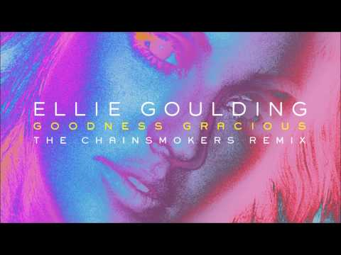 Ellie Goulding - Good Gracious (The Chainsmokers Remix) Mp3