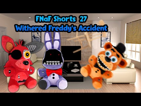 FNaF Shorts #27 Withered Freddy's Accident