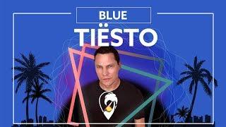 Tiësto   BLUE (Ft. Stevie Appleton) [Lyric Video]